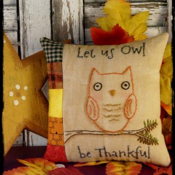 OWL be Thankful embroidery pillow Pattern stitchery prim thanksgiving